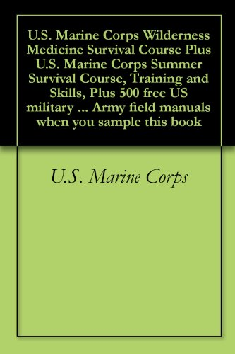 us-marine-corps-wilderness-medicine-survival-course-plus-us-marine-corps-summer-survival-course-trai