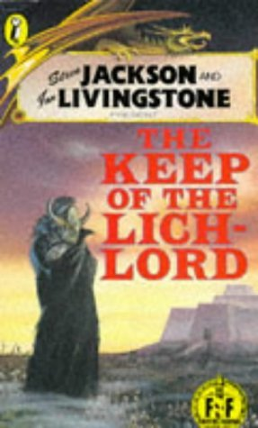 Keep of the Lich-lord (Puffin Adventure Gamebooks) by Steve Jackson (1990-10-04)