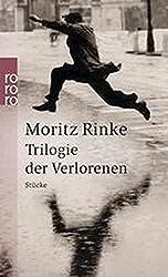 Trilogie der Verlorenen: Stücke