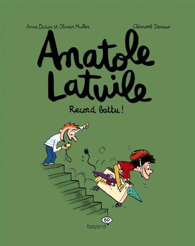 Anatole Latuile: Record Battu (Vol.4) por Anne Didier
