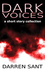 Dark Voices - A Short Story Collection