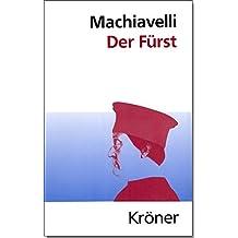 Der Fürst (Kröners Taschenausgaben (KTA))
