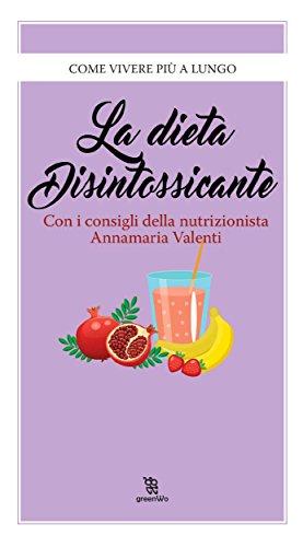 La dieta disintossicante (Leggereditore)