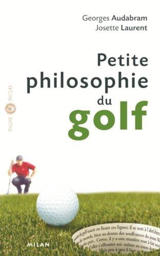 Petite philosophie du golf par Audabram Georges, Josette Laurent