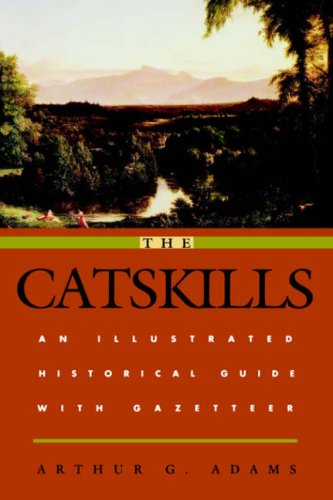 The Catskills: An Illustrated Historical Guide with Gazetteer (Irish in the Civil War)
