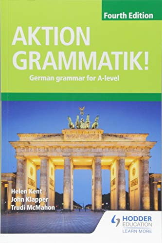 Aktion Grammatik! Fourth Edition: German Grammar for A Level
