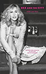 Sex and the City: Kiss and Tell by Amy Sohn (2004-03-05)
