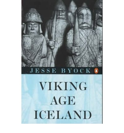 By Byock, Jesse L. ( Author ) [ Viking Age Iceland By Sep-2001 Paperback