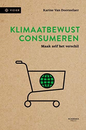Kimaatbewust consumeren (Dutch Edition)