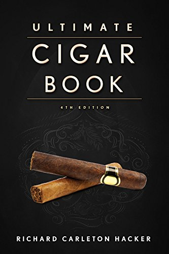 The Ultimate Cigar Book: 4th Edition (English Edition)