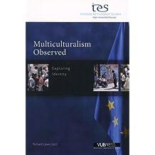 MULTICULTURALISM OBSERVED (Institute for European Studies)