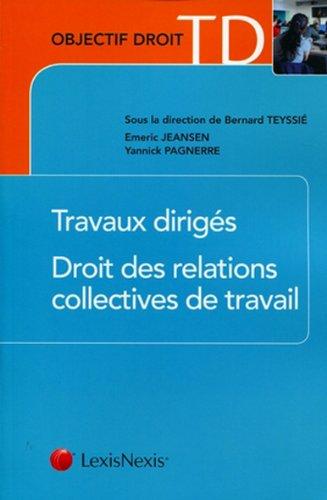 Travaux dirigés. Droit des relations collectives de travail