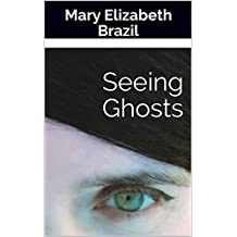 Seeing Ghosts