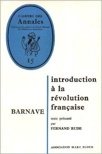 Barnave. : Introduction à la Révolution française par Collectif