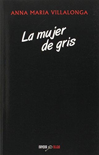 La mujer de gris (Navona Negra)