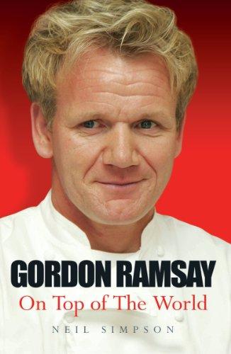 Gordon Ramsay: On Top of the World (English Edition)