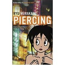 [(Piercing)] [Author: Ryu Murakami] published on (January, 2008)