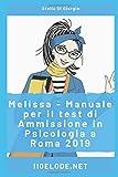 Melissa - Manuale per il Test di Ammissione in Psicologia a Roma 2019