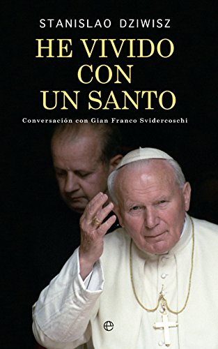 He Vivido Con Un Santo (Religión)