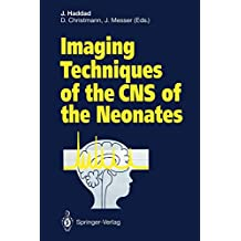 Imaging Techniques of the CNS of the Neonates