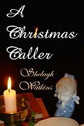 A Christmas Caller (Christmas Stories Book 1) (English Edition)