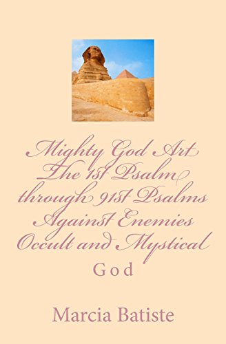 Mighty God Art The 1st Psalm through 91st Psalms Against Enemies Occult and Mystical: God