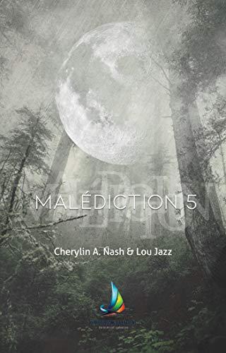 Malédiction 5 | Livre lesbien, roman lesbien par Lou Jazz