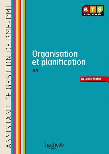 Organisation et planification (A4) BTS AG PME-PMI - Livre de l'élève - Ed. 2013
