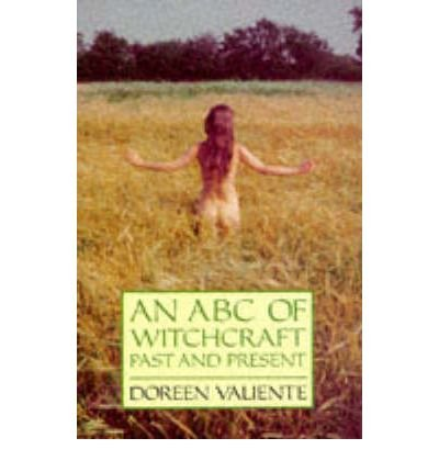 An ABC of Witchcraft Past and Present (Paperback) - Common