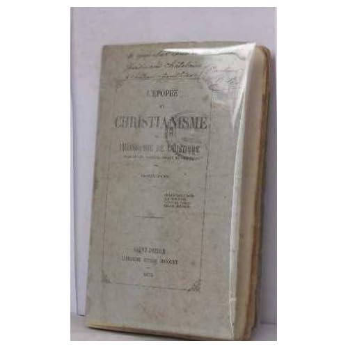 L'épopée du christianisme ou théosophie de l'histoire