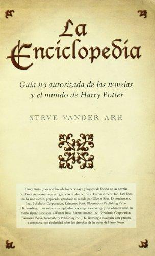 LA ENCICLOPEDIA: DICCIONARIO HARRY POTTER (ESCRITURA DESATADA)