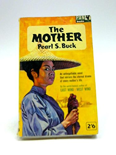 La Mère : the Mother, roman américain traduit par Germaine Delamain. Préface de Louis Gillet par Pearl Sydenstricker Buck
