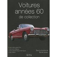 Voitures années 60 de collection