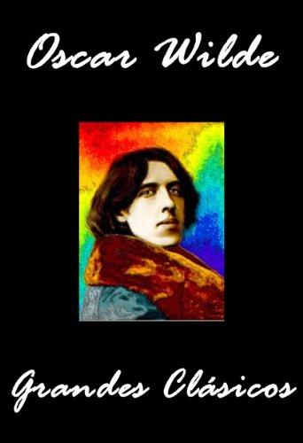 Intenciones (Ensayos de Oscar Wilde) (La Decadencia de la Mentira, Pluma, Lápiz y Veneno, El crítico artista, La verdad Sobre las Máscaras) por Oscar Wilde
