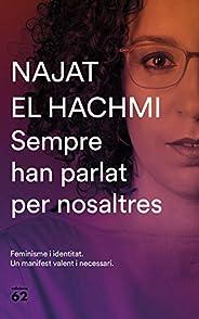 Sempre han parlat per nosaltres (Catalan Edition)