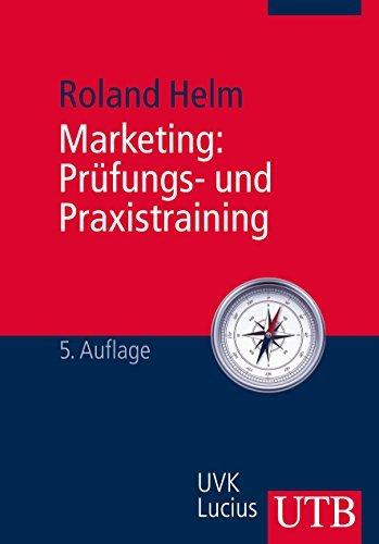 Marketing: Prüfungs- und Praxistraining (Grundwissen der Ökonomik, Band 1801) by Roland Helm (2012-10-25)