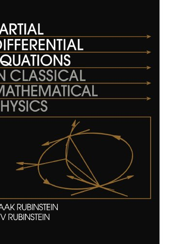 Partial Differential Equations in Classical Mathematical Physics Paperback