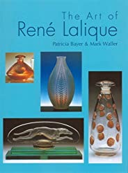 The Art of Rene Lalique by Patricia Bayer (2006-08-02)
