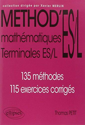 Méthod'ES/L Mathématiques Terminales par Thomas Petit