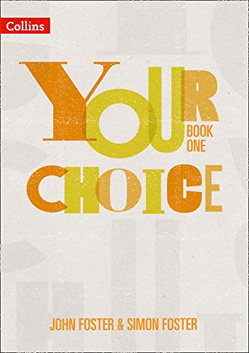 Your Choice - Student Book One: The whole-school solution for PSHE including Relationships, Sex and Health Education