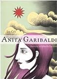 Anita Garibaldi. Ediz. illustrata