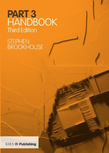Part 3 Handbook: Written by Stephen Brookhouse, 2014 Edition, (3rd Edition) Publisher: RIBA Publishing [Paperback]