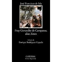 Fray Gerundio De Campazas (Letras Hispánicas)