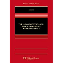The Law of Governance, Risk Management and Compliance (Aspen Casebook Series)