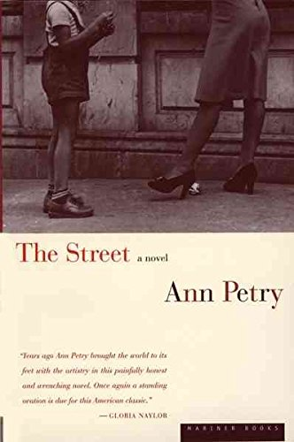 [The Street] (By: Ann Petry) [published: March, 1998]