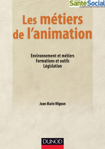 Télécharger Les métiers de l'animation (Guides Santé Social) PDF Ebook En Ligne