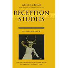 Reception Studies: Greece and Rome