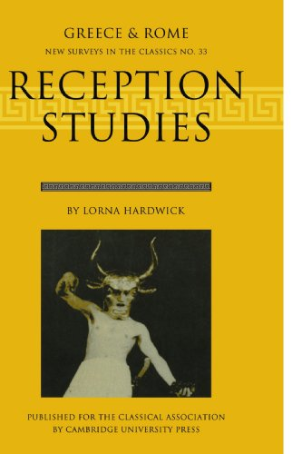 Reception Studies: Greece and Rome (New Surveys in the Classics)