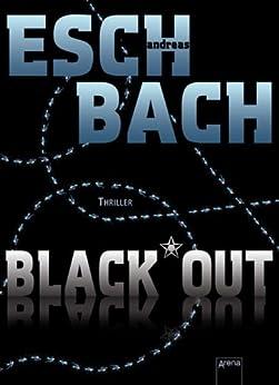 Black*Out von [Eschbach, Andreas]