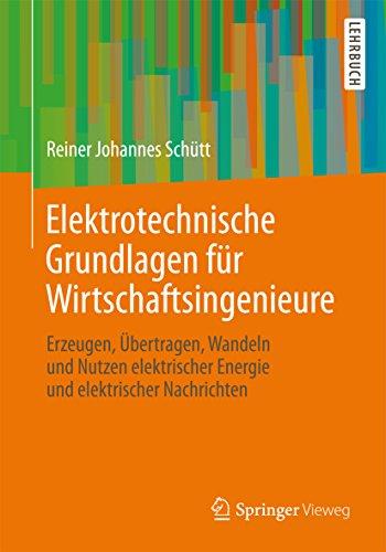 Nachricht Station (Elektrotechnische Grundlagen für Wirtschaftsingenieure: Erzeugen, Übertragen, Wandeln und Nutzen elektrischer Energie und elektrischer Nachrichten)
